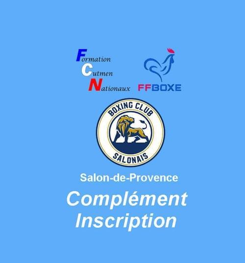 Complément d'inscription - Session 22 & 23 Mai 2021 - Salon-de-Provence