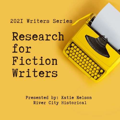 2021 WRITERS SERIES: Research for Fiction Writers | Nov 20 & Dec 4, 2021