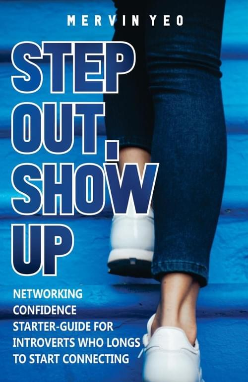 Step Out, Show Up