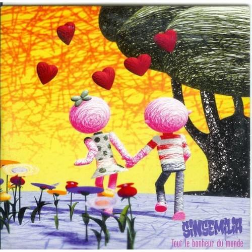 Tout le bonheur du monde - Sinsemelia