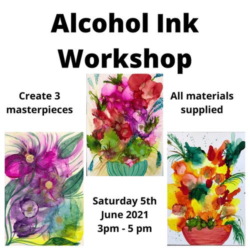 Alcohol Ink Art Workshop - Saturday 5th June 2021