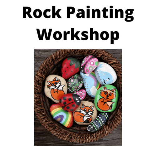 Rock Painting - Workshop - Tuesday 13th April 2021 - 10.00 - 12.00