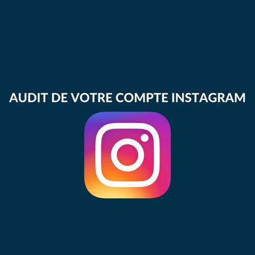 AUDIT DE VOTRE COMPTE INSTAGRAM