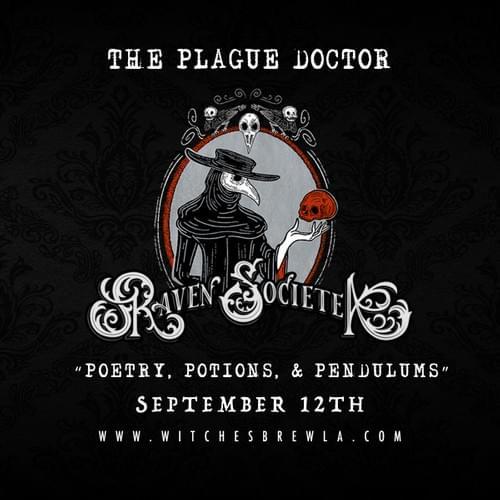 The Raven Societea - The Plague Doctor (Presale)