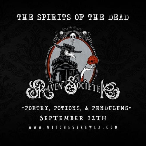 The Raven Societea - The Spirits of the Dead (Presale)