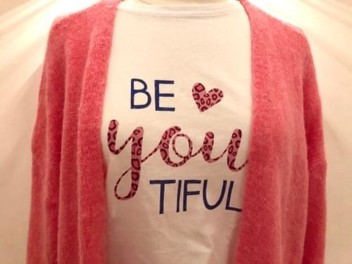 Shirt BE YOU TIFUL