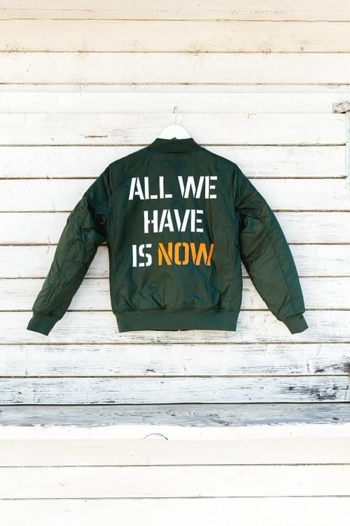 Bomberjacke ALL WE HAVE IS NOW