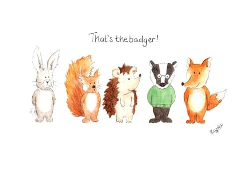 That's The Badger! - print