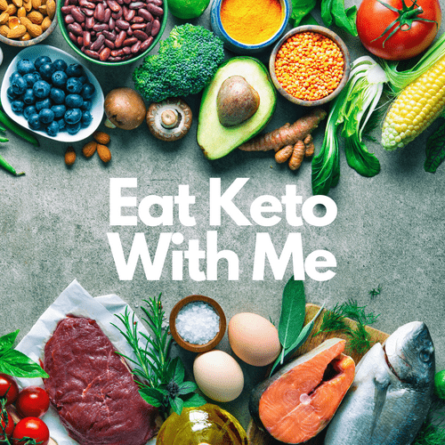 Eat Keto with Me