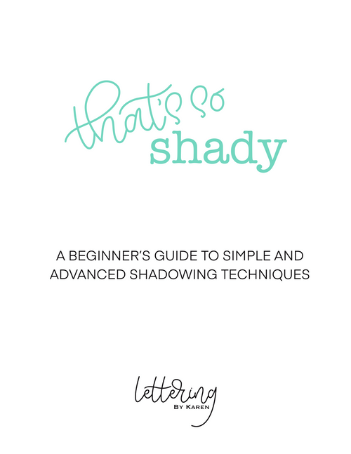 Shadowing for Brush Lettering