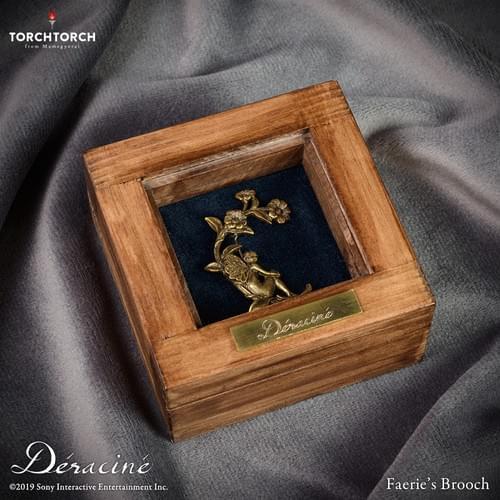 Déraciné × TORCH TORCH/ Faerie's Brooch
