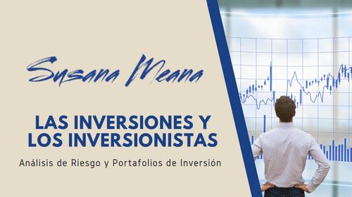 LAS INVERSIONES Y LOS INVERSIONISTAS