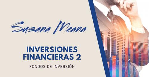 INVERSIONES FINANCIERAS 2 - FONDOS DE INVERSIÓN