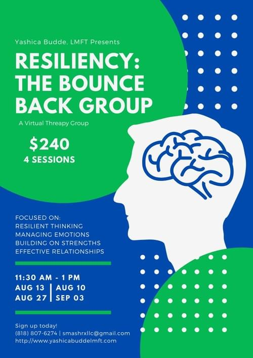 Resiliency: The Bounce Back Group
