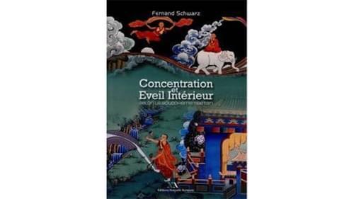 Concentration et éveil intérieur - Fernand Schwarz