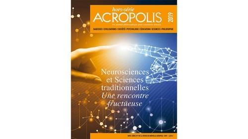 Hors-Série _ Revue Acropolis N° 9- 2019 - Neurosciences