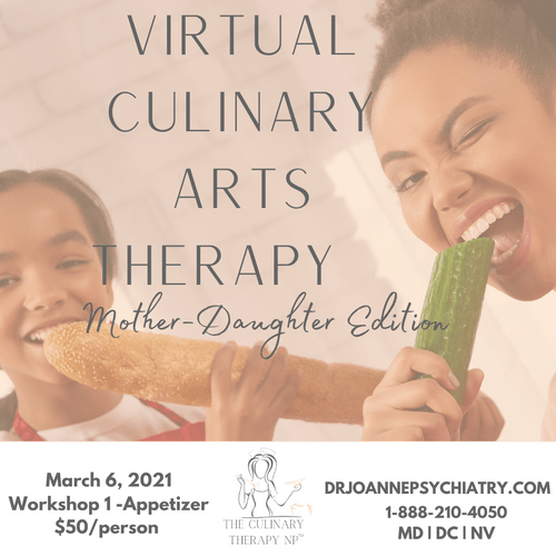 Virtual Culinary Arts Therapy  Workshop 1  -Appetizer
