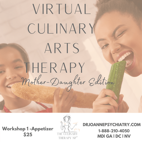 Virtual Culinary Arts Therapy  Workshop  -Appetizer