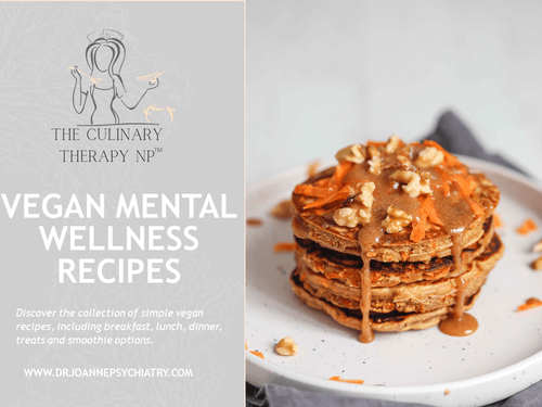 The Culinary Therapy NP Vegan Mental Wellness e-Cookbook