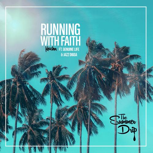 Running with Faith ( The Summer Singles)