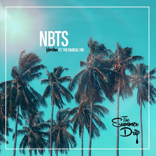 NBTS ( The Summer Drip)