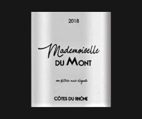Mademoiselle du Mont 2018 | Domaine La Ferme du Mont | AOC Côtes du Rhône | Nature | Rouge 75cl