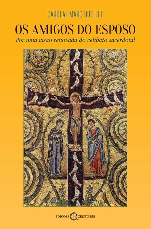 Amigos do Esposo: por uma visão renovada do celibato sacerdotal