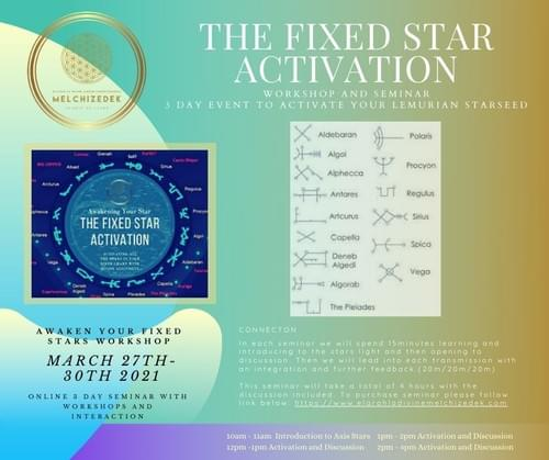 The Fixed Star Activation - 3 DAY WORKSHOP AND SEMINAR - MACH 27th 2021