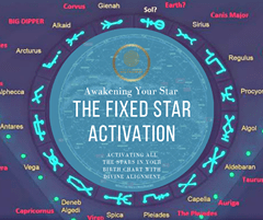 The Fixed Star Activation - Astrology Reading Activation