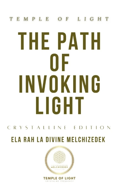 Lineage of Light The Path of Invoking Light