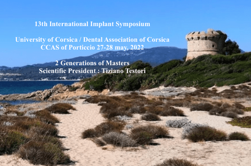 13th International Implant Symposium - Porticcio / Corsica - may 27 - may 28,  2022
