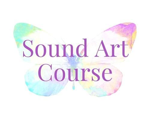 Sarah サウンドアート マスタリーコース ∞ Spring 2021