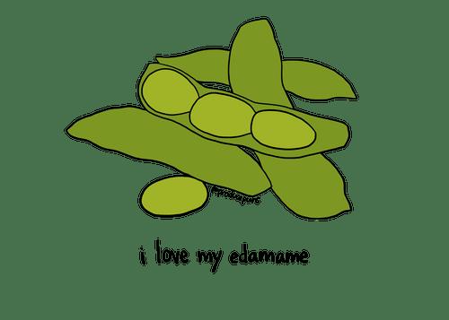 I Love My Edamame