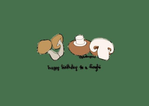 Happy Birthday to a Funghi (B007)