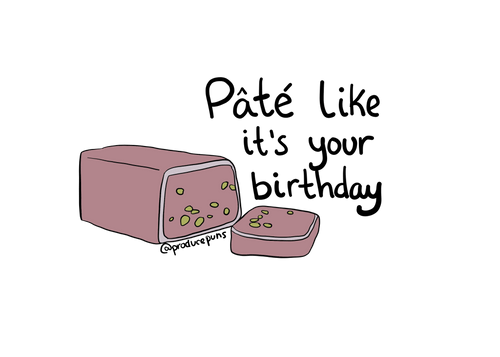 Pate Like It's Your Birthday (B013)