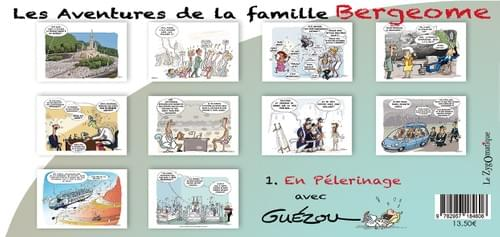 "1. En Pélerinage - Collection ""Les Aventures de la famille Bergeome""  par Guézou"