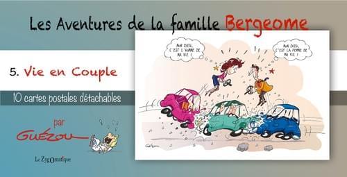 """5. Vie de Couple - Collection """"Les Aventures de la famille Bergeome"""" - par Guézou"""