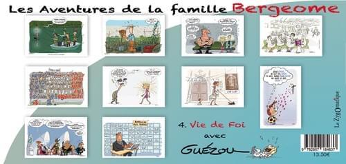 """4. Vie de Foi - Collection """"Les Aventures de la Famille Bergeome"""" - Par Guézou"""