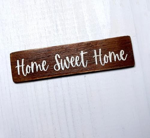 Miniature Home Sweet Home Sign - Wall Decor - 1:12 Scale 2