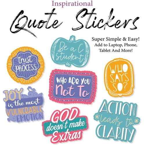 Inspirational Quote Stickers- Medium Size