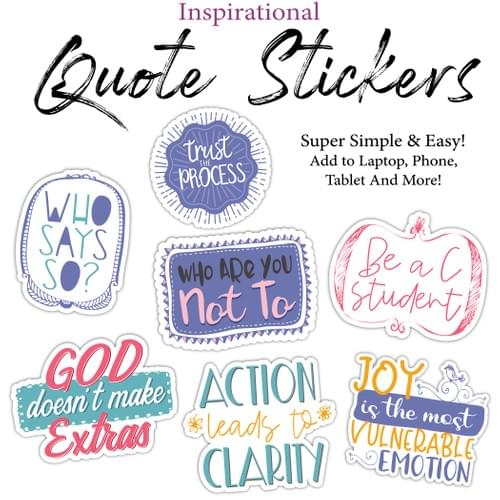Inspirational Quote Stickers- Large Size