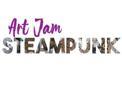 Art Jam - Our Adult and Teen Classes -STEAMPUNK - TRIO