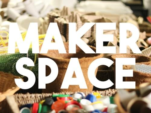 Maker Space - TRIO