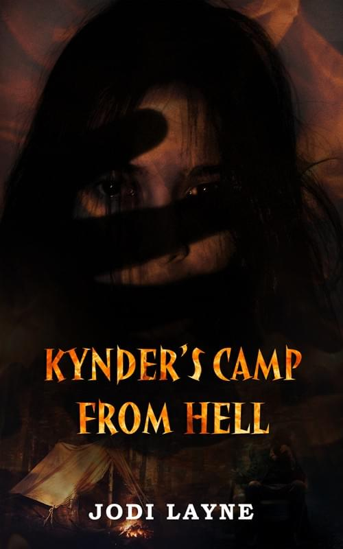 KYNDER'S CAMP FROM HELL