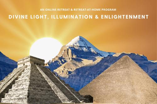 Divine Light, Illumination and Enlightenment Retreat