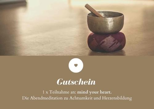 mind your heart for friends! Gutschein-Aktion für die Meditationsabende am Dienstag