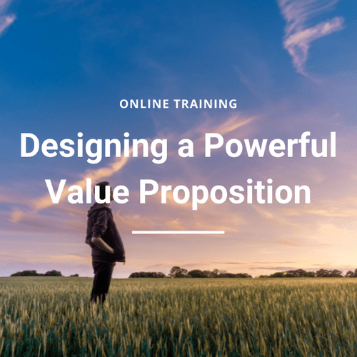 Design a powerful value proposition