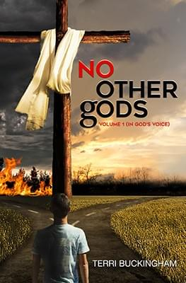 No Other Gods: In God's Voice (PRINT)