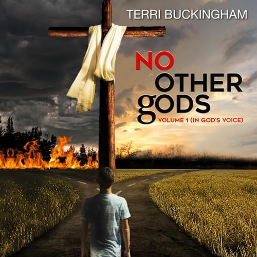 No Other Gods: In God's Voice (AUDIO)