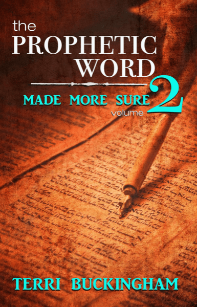 The Prophetic Word Made More Sure (Volume 2) (PRINT)